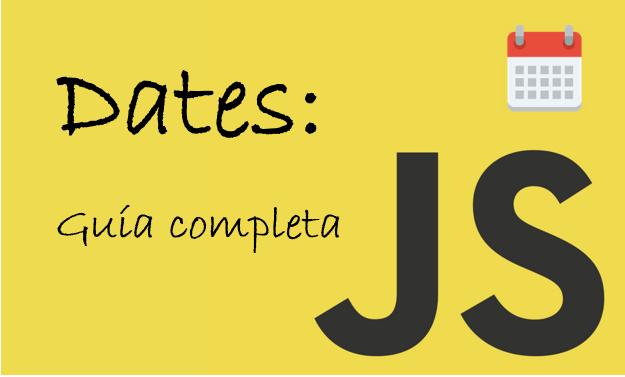 portada dates en javascript guía completa